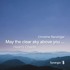 May-The-Clear-Sky-Above-You... Ein Heart's Chant von Christine Ranzinger - Yin-Yoga und Mantra CD aus dem Synergia Verlag